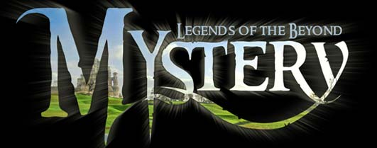 Mystery: legends of the beyond